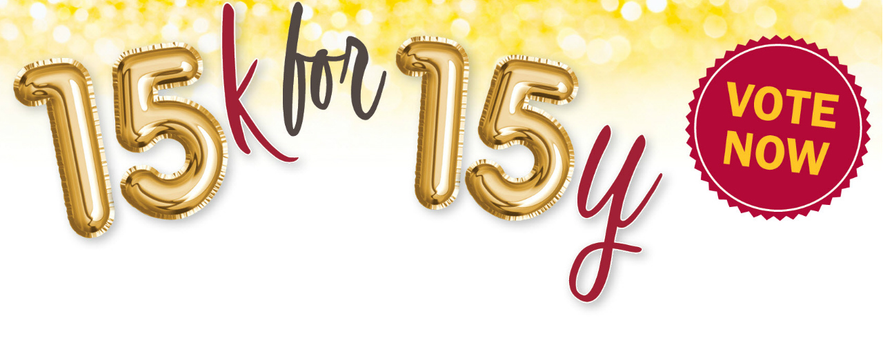 15K for 15 years in the community promotional banner with gold balloons.